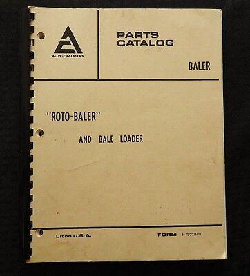 1962-1972 Allis Chalmers Model Roto-baler Bale Loader Parts Catalog Manual