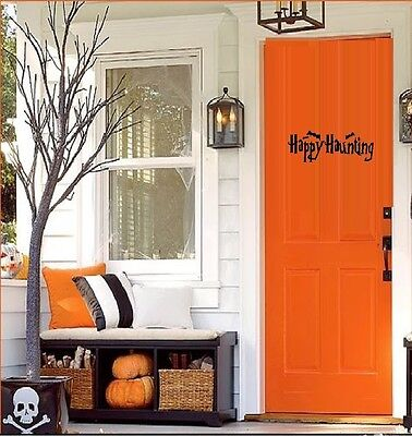Happy Haunting ~ Halloween Wall, Door or Window