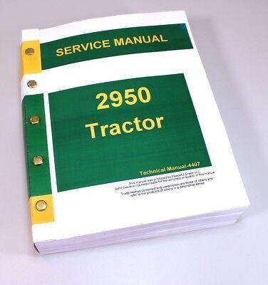 Service Shop Manual For John Deere 2950 Tractor Repair Tm4407 Free Usa Ship