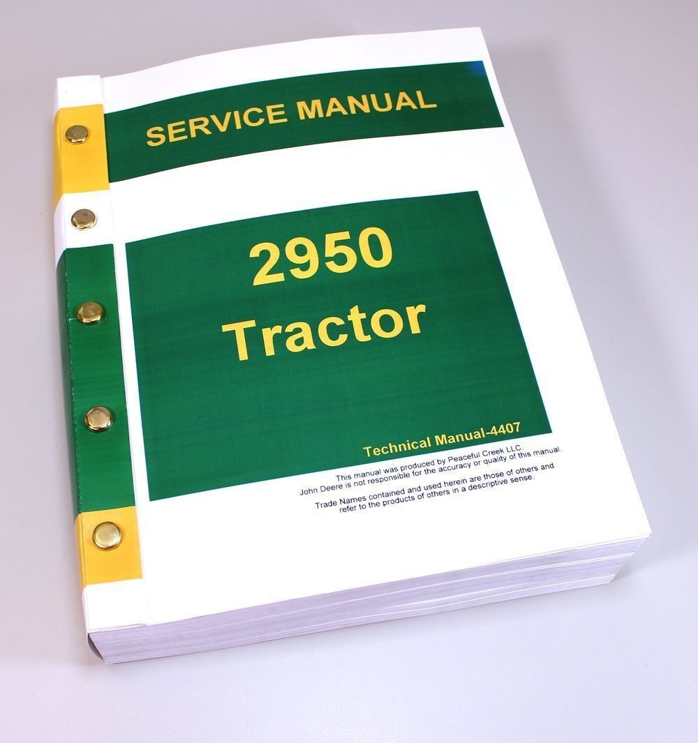 service shop manual for john deere 2950 tractor repair tm4407 free rh ebay com John Deere 2950 Problems John Deere 2840 Tractor