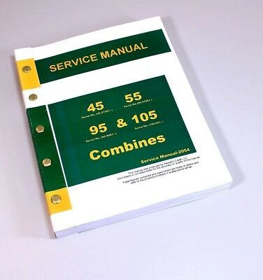 Service Manual For John Deere 45 55 95 105 Combine Repair Technical Shop