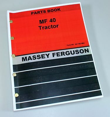 Massey Ferguson Mf 40 Tractor Parts Catalog Manual Book Exploded Views Numbers
