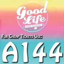 A144 – Good Life Festival 2016 Promo Code Special Offer Discount Sydney City Inner Sydney Preview