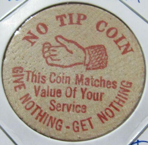Vintage No Tip Coin Wooden Nickel - Token #1