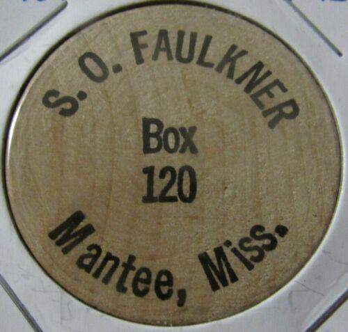 Vintage S.O. Faulkner Mantee, MS Wooden Nickel - Token Mississippi