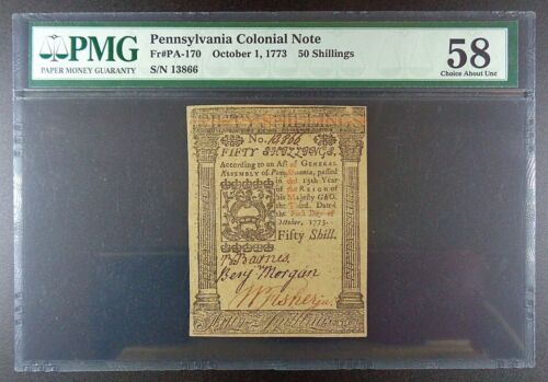 1773 Pennsylvania 50 Shillings Colonial Note, PMG Choice AUNC-58.