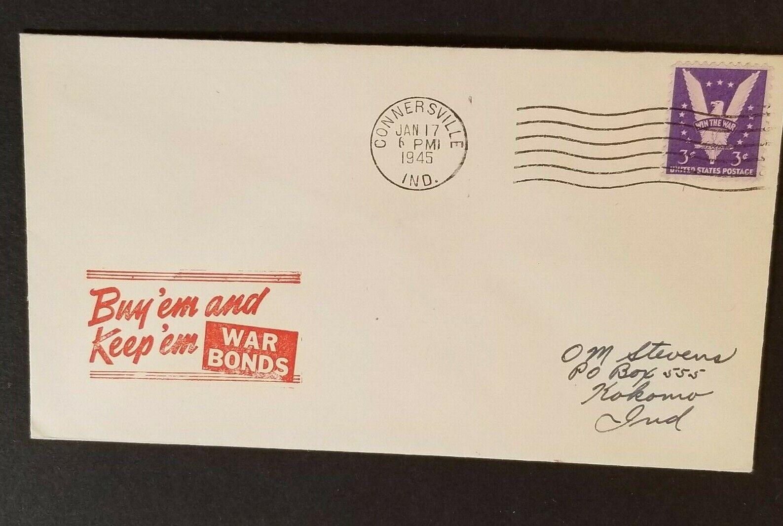 1945 Connersville To Kokomo Indiana Buy War Bonds Patriotic Cover - $24.99