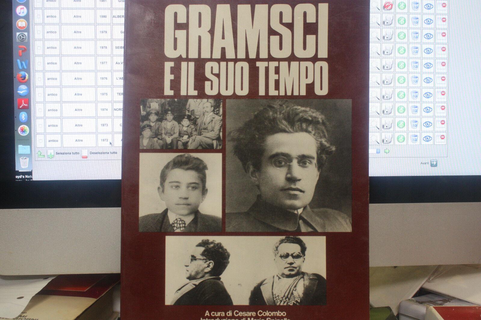 Gramsci e il suo tempo A cura di C. Colombo I Fotolibri Longanesi 1977