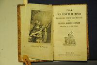 1845 - Vita Di S. Luigi Re Di Francia + Vita Del Beato Giovanni Colombini -  - ebay.it
