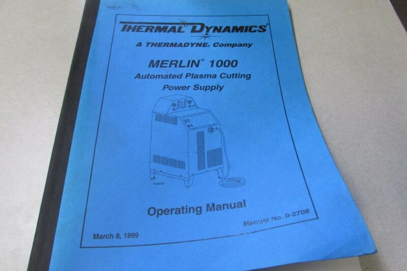 Thermadyne Thermal Dynamics Merlin 1000 Operating Manual
