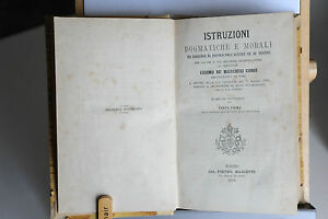 1878-COSIMO-DE-039-MARCHESI-CORSI-ISTRUZIONI-DOGMATICHE-E-MORALI-IN-2-VOLUMI