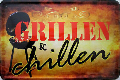 Blechschild Schild 20x30 cm - Grillen & Chillen Grill Männer Feuer Freunde