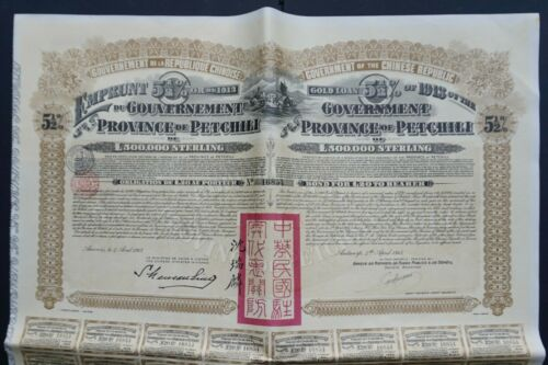 China - Gouvernement of the Province of Petchili -1913- 5,5% bond + certificate