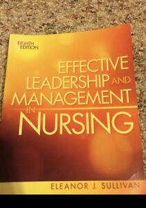 Effective leadership and management in nursing textbook