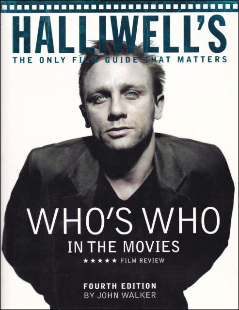 Halliwell's Who's Who in the Movies by Walker, John [Editor]