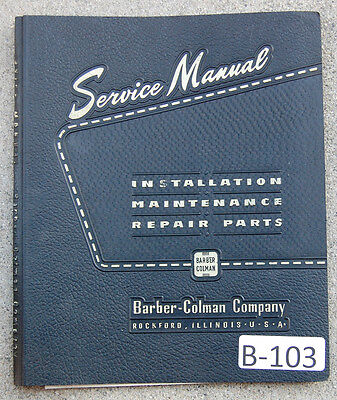 Barber Colman Type T Gear Hobbing Operation Maintenance Parts Manual 1946