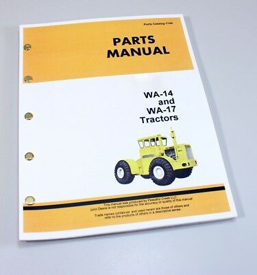 Parts Manual For John Deere Wagner Wa-14 Wa-17 Tractors Catalog Assembly