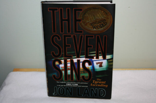 The Seven Sins: The Tyrant Ascending by Jon Land (2008, Hardcover) FIRST EDITION