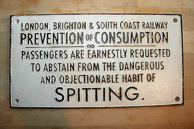 LONDON BRIGHTON Railway Sign ABSTAIN FROM SPITTING Cast Iron Vintage Retro
