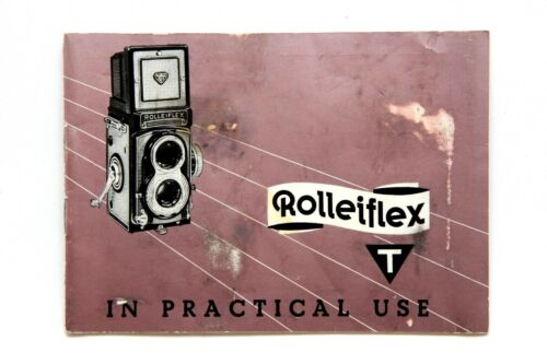 Rolleiflex T In Practical Use Manual #P4270