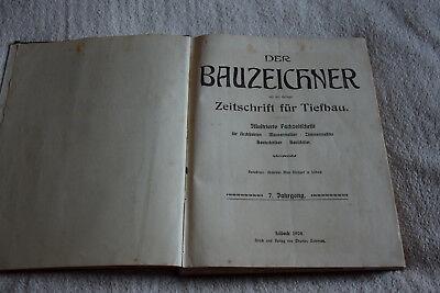 Der Bauzeichner, Zeitschrift für Tiefbau, 6. Jahrgang 1907