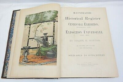 ILLUSTRATED HISTORICAL REGISTER CENTENNIAL EXPOSITION 1876 Exposition Paris 1878