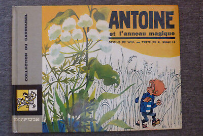 BD livre illustré antoine et l'anneau magique EO 1968 TBE will carrousel