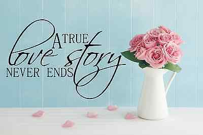 A True Love Story Never Ends black or white, traditional wall decal Decor Vinyl  - A True Love Story Never Ends
