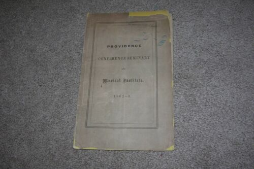 1862 Catalog Providence Conference Seminary & Music Institute Officers/Students