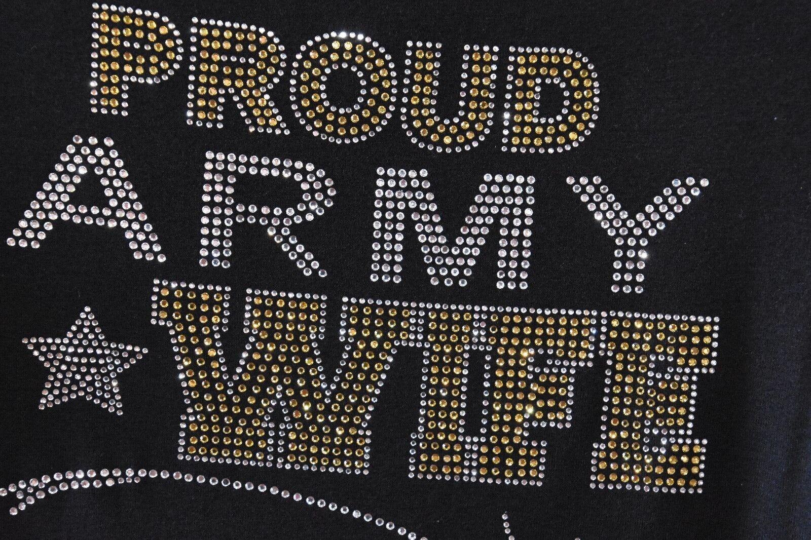 Army Wife  rhinestone bling shirt XS S M L XL XXL 1X 2X 3X 4X 5X