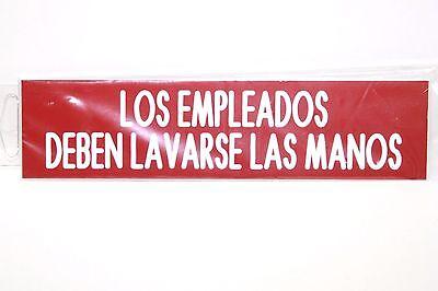 Los Empleados Deben Lavarse Las Manos 8 8x2 Engraved Red W White Letters Sign