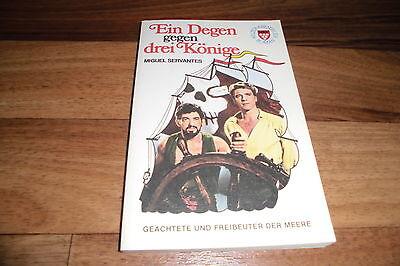 Miguel Servantes -- 1 DEGEN gegen 3 KÖNIGE // Burt Lancaster-Titelbild / 1. Aufl
