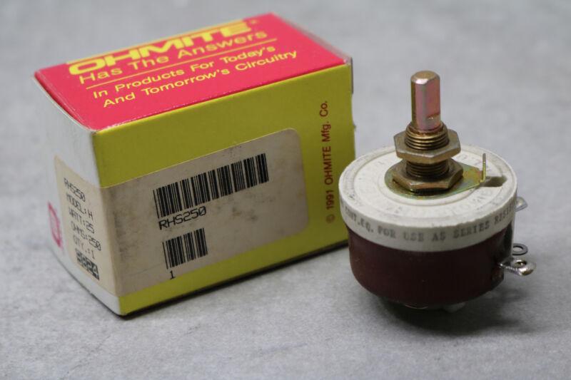Ohmite RHS250 Model H Theostat Wirewound Potentiometer 25W 250ohms 0.316A