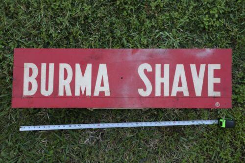 "Vintage Burma Shave Advertising Wood Road Sign 40"" x 11"""