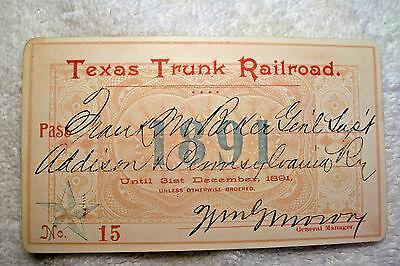 Texas Trunk Railroad   1891   Annual Pass