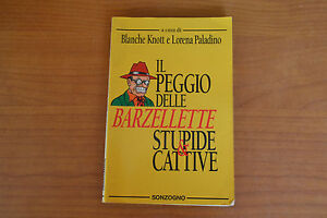 Il-peggio-delle-barzellette-stupide-e-cattive-SONZOGNO-Blanche-Knott-Paladino