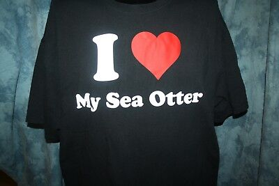 I LOVE MY SEA OTTER T Shirt 2XL Fruit Of The Loom Black Short Sleeves - Fruit Of The Sea