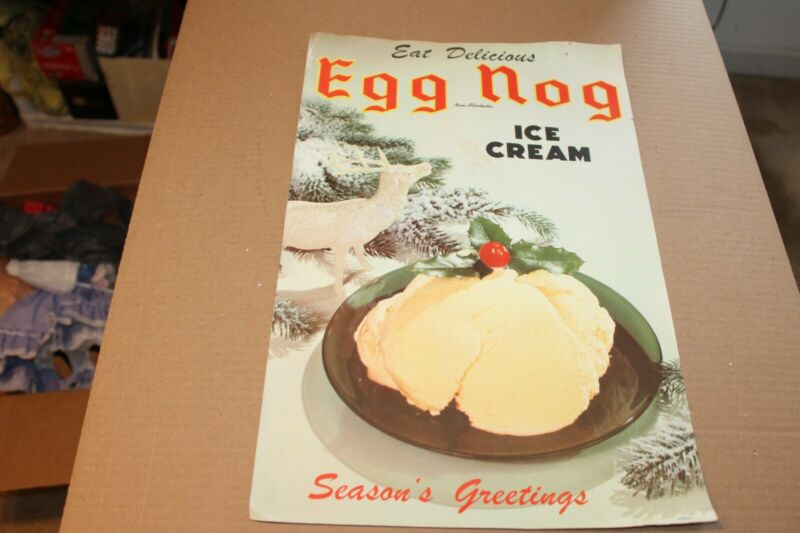 Vintage 1940s or 50s Season Greetings Eat Delicious EGG-NOG Ice Cream Paper Sign
