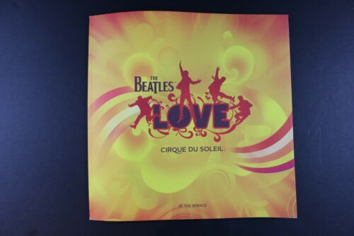 The Beatles  - Love Cirque Du Soleil -  Program - Mirage Hotel - Las Vegas