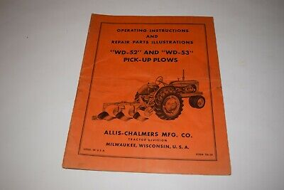 Allis-chalmers Wd 52 And 53 Pick Up Plows Operation And Repair Instructions
