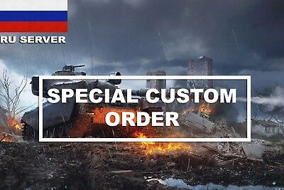 World Of Tanks | SPECIAL CUSTOM ORDER | RU SERVER | WOT |
