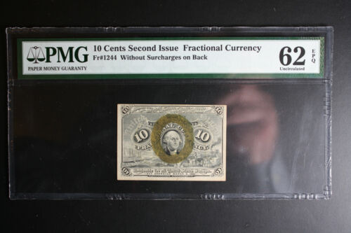 10 CENT FRACTIONAL CURRENCY NOTE 1863 2nd issue PAPER MONEY Fr 1244 PMG 62 EPQ