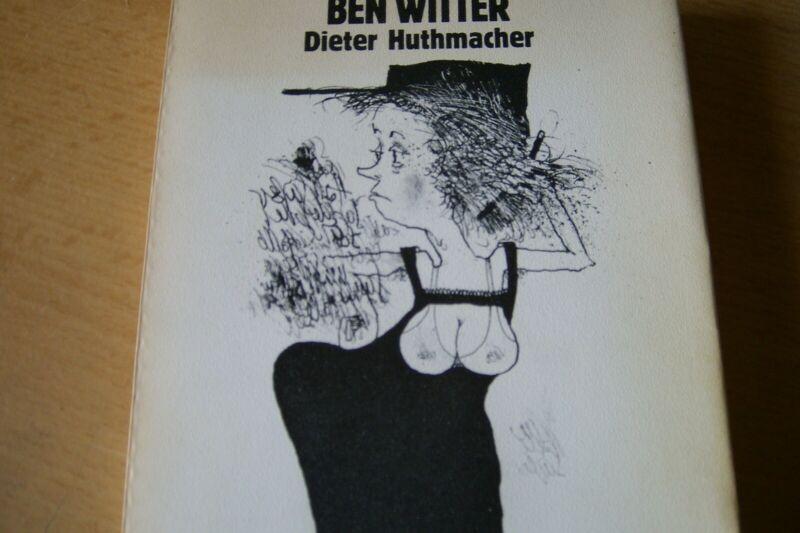 Ben Witter Nachrichten aus der Unterwelt Verlag Eremiten-Presse 1976. Broschur