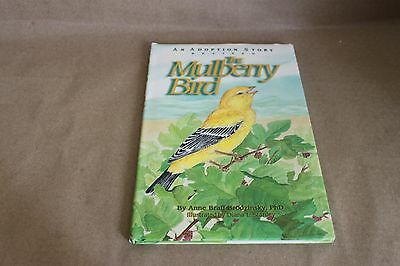 The Mulberry Bird : An Adoption Story by Anne B. Brodzinsky (1996, Hardcover,...