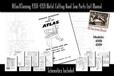 Atlasclausing 4358-4359 Metal Cutting Band Saw Manual Part List Schematics Etc.