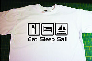 Eat sleep sail t shirt in white size small yacht for How to whiten dingy white t shirts