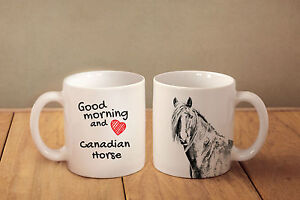 Canadian Horse - ceramic cup, mug &quot;Good morning and love &quot;, CA - <span itemprop='availableAtOrFrom'>Zary, Polska</span> - Canadian Horse - ceramic cup, mug &quot;Good morning and love &quot;, CA - Zary, Polska