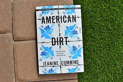 American Dirt: A Novel, by Jeanine Cummins