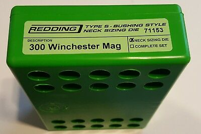 71153 REDDING TYPE-S NECK BUSHING SIZING DIE - 300 WINCHESTER MAG - BRAND NEW