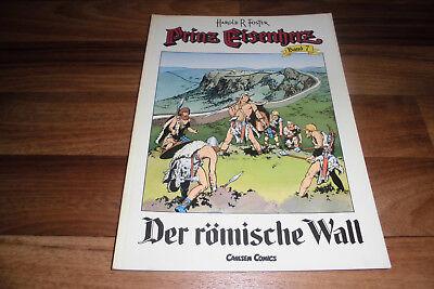 PRINZ EISENHERZ # 7 -- der RÖMISCHE WALL // Harold Foster/Carlsen 1. Aufl. 1989 ()